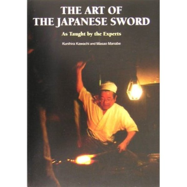 Photo1: The Art Of The Japanese Sword KATANA : As Taught By The Experts (1)
